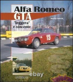 Alfa Romeo Gta Book Tabucchi Leggera E Vincente Gtv Gtam