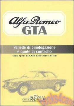 Alfa Romeo Gta Homoligation Livre Omologazione 2000 1300 Junior Racing